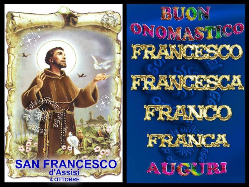 Buon Onomastico Francesco Francesca Franco Franca Maltignano Di Cascia